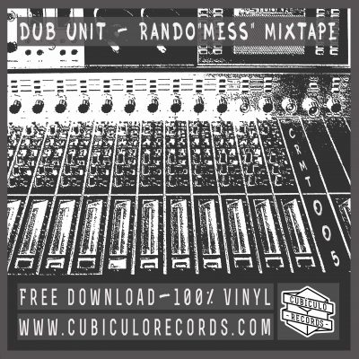 "Dub Unit - Rando""Mess"" Mixtape"