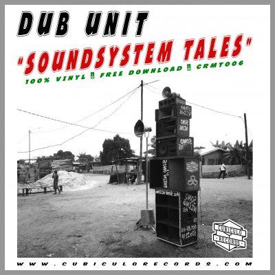 Dub Unit - Sound System Tales Mixtape