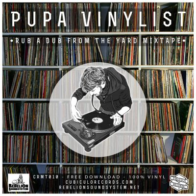Pupa Vinylist - Rub a Dub From The Yard Mixtape