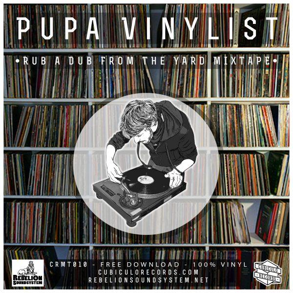 Pupa Vinylist - Rub a Dub From The Yard Mixtape
