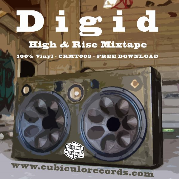 Digid - High and Rise Mixtape
